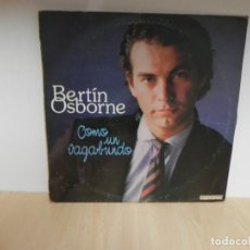 Discos de vinilo: BERTIN OSBORNE / COMO UN VAGABUNDO . Lote 148352194
