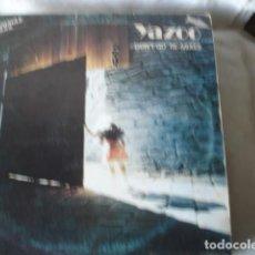 Discos de vinilo: YAZOO DON'T GO = NO VAYAS (RE-MIXES) . Lote 156996274