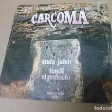 Discos de vinilo: CARCOMA (SN) ANDA JALEO AÑO 1972 – MIEMBRO DEL GRUPO PEDRO PIQUERAS, PRESENTADOR DE TELE 5. Lote 148355606