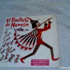 Discos de vinilo: DISCO EL FLAUTISTA DE HAMELIN AÑO 1967. Lote 148370546
