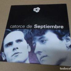 Disques de vinyle: CATORCE DE SEPTIEMBRE (SN) SOÑANDO EN MI JARDIN AÑO 1990 - PROMOCIONAL. Lote 148371274