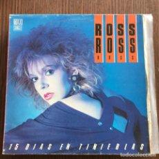 Discos de vinilo: ROSS - 15 DÍAS EN TINIEBLAS - 12'' MAXISINGLE ZAFIRO 1985. Lote 148399134