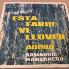 Discos de vinilo: ARMANDO MANZANERO. ESTA TARDE VI LLOVER / ADORO. RCA 1967.. Lote 148400582