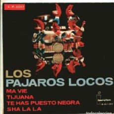 Discos de vinilo: LOS PAJAROS LOCOS / SHA LA LA + 3 (EP 1964). Lote 148407886