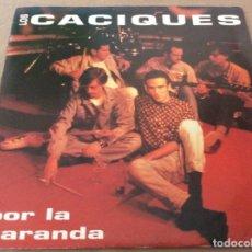 Discos de vinilo: LOS CACIQUES. POR LA BARANDA. PROMO GASA 1993. Lote 148414530