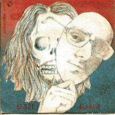 Discos de vinilo: PAU RIBA / KITHOU / MARETA, BUFONA (SINGLE 1970). Lote 148467682