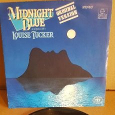 Discos de vinilo: LOUISE TUCKER / MIDNIGHT BLUE / SG - ARIOLA - 1983 / VINILO DE LUJO. ****/****. Lote 148470910
