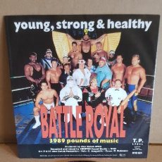 Discos de vinilo: YOUNG, STRONG & HEALTHY / BATTLE ROYAL / SG-T.P. LABEL / CALIDAD LUJO / DIFÍCIL.****/****. Lote 148487186