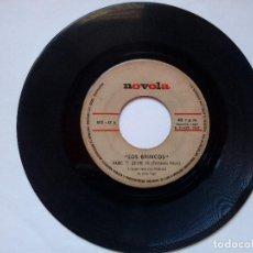 Discos de vinilo: LOS BRINCOS NADIE TE QUIERE YA YOU KNOW NOVOLA ESPAÑA 1967. Lote 148489906