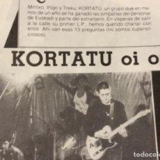 Discos de vinilo: KORTATU ENTREVISTA EN SUS COMIENZOS. Lote 148490670