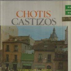 Discos de vinilo: CHOTIS CASTIZOS. Lote 148534014