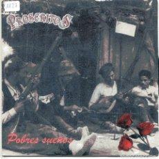 Disques de vinyle: PROSCRITOS / POBRES SUEÑOS / BORN TO BE WILD (SINGLE 1991). Lote 148551506