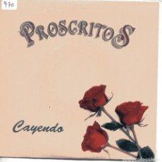 Disques de vinyle: PROSCRITOS / CAYENDO / DON'T CRY NO TEARS (SINGLE 1990). Lote 148551606