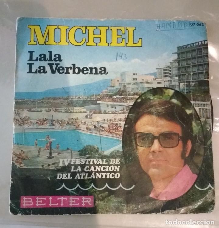 MICHEL - LALA / LA VERBENA (Música - Discos - Singles Vinilo - Otros Festivales de la Canción)