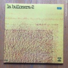 Discos de vinilo: LA BULLONERA 2. Lote 148606522
