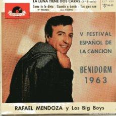 Discos de vinilo: RAFAEL MENDOZA Y LOS BIG BOYS / LA LUNA TIENE DOS CARAS (V FESTIVAL DE BENIDORM) + 3 (EP 1963). Lote 148607458