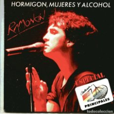 Discos de vinilo: RAMONCIN / HORMIGON, MUJERES Y ALCOHOL / POR TI ME HE VUELTO LOCO (SINGLE ESPECIAL CADENA 40 1990). Lote 148608070