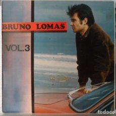 Discos de vinilo: *BRUNO LOMAS - BRUNO LOMAS VOL. 3 (GRABACIONES ORIGINALES) - LP AÑO 1989 - LEER DESCRIPCIÓN. Lote 148660030