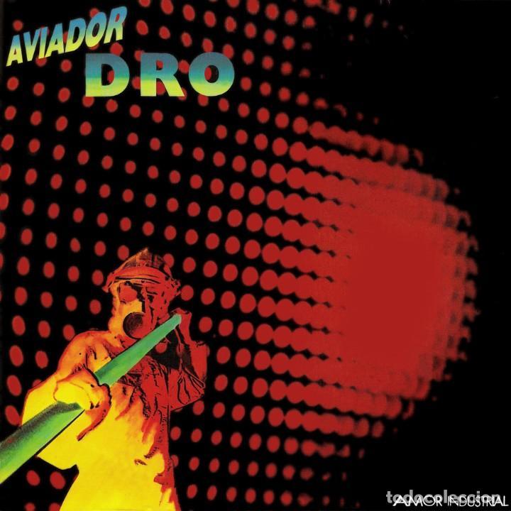 AVIADOR DRO - AMOR INDUSTRIAL – SINGLE (Música - Discos - Singles Vinilo - Grupos Españoles de los 70 y 80)