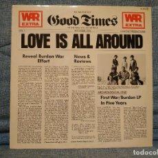 Discos de vinilo: WAR FEATURING ERIC BURDON - LOVE IS ALL AROUND - LP 12'' ESPAÑA - LAX RECORDS – ZL-252 COMO NUEVO. Lote 148666870