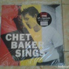 Discos de vinilo: CHET BAKER -CHET BAKER SINGS - LP +FASCICULO PRECINTADO NUEVO. ..VINILOS MITICOS DEL JAZZ. . Lote 148681602