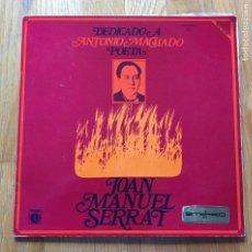 Discos de vinilo: JOAN MANUEL SERRAT DEDICADO A ANTONIO MACHADO POETA. Lote 148726686