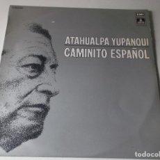 Discos de vinilo: ATAHUALPA YUPANQUI CAMINITO ESPAÑOL. Lote 148789702