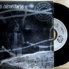 Discos de vinilo: SEGUNDO BANANA - DADAS LAS CIRCUNSTANCIAS - SINGLE PROMOCIONAL 1992 - BUEN ROLLO PRODUKTIONS. Lote 148805506