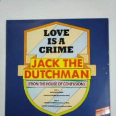 Discos de vinilo: JACK THE DUTCHMAN. LOVE IS A CRIME. FROM THE HOUSE OF CONFUSION. TDKDA30. Lote 148815902