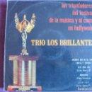 Discos de vinilo: LP - TRIO LOS BRILLANTES-LOS TRIUNFADORES DEL FESTIVAL DE LA MUSICA Y EL CANTO EN HOLLYWOOD. Lote 148819894