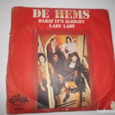 Discos de vinilo: DE HEMS - BABAY IT´S ALRIGHT + LADY LADY SG EDITA BLUE MOUNTAIN EN 1971. Lote 148826750