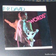 Discos de vinilo: F.R.DAVID -----WORDS & WHEN THE SUN GOES DOWN ----- DISCOTEQUE AÑOS 80 ( VER VIDEO ). Lote 148849558