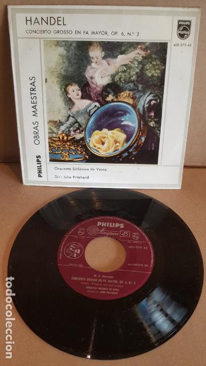 HANDEL / CONCIERTO GROSSO EN FA MAYOR, OPUS 6 Nº 2 / EP - PHILIPS-1959 / MBC.***/*** (Música - Discos de Vinilo - EPs - Clásica, Ópera, Zarzuela y Marchas)