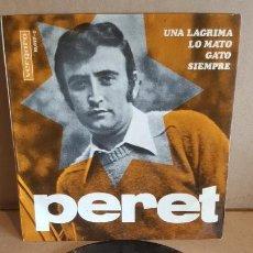 Discos de vinilo: PERET / UNA LÁGRIMA / EP - VERGARA - 1967 / CALIDAD LUJO. ****/****. Lote 148905218