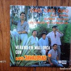 Discos de vinilo: LOS JAVALOYAS - CIAO, CIAO, CIAO + ELLA TORNA + BUENAS NOCHES + LAS CHICAS DE FORMENTOR . Lote 148924002