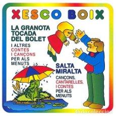 Discos de vinilo: XESCO BOIX – LA GRANOTA TOCADA DEL BOLET I ALTRES CANÇONS PER A LA MAINADA. Lote 148927294