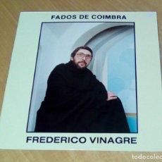 Discos de vinilo: FREDERICO VINAGRE - FADOS DE COIMBRA (LP 1987, METRO-SOM LP 169-Y). Lote 148937702