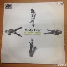 Discos de vinilo: SINGLE VANILLA FUDGE / NECESITO AMOR/ UNA MAÑANA DE TERCIOPELO EDITADO EN ESPAÑA . Lote 148938442