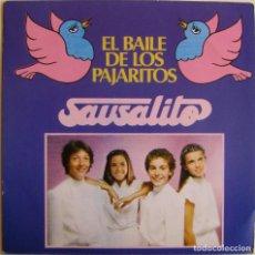 Discos de vinilo: SAUSALITO-EL BAILE DE LOS PAJARITOS, EDIGSA-01S0205. Lote 148944250