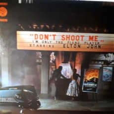 Discos de vinilo: ELTON JOHN-YOUR SAY SHOOT M'I'M ONLY THE PIANO PLAYER. Lote 148947762