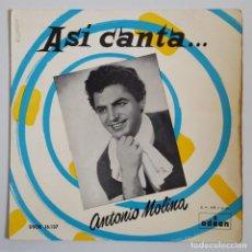Discos de vinilo: EP / ASI CANTA ANTONIO MOLINA / LA ROSA DEL PENAL +3 / 1958. Lote 148964954
