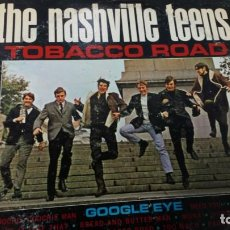 Discos de vinilo: THE NASHVILLE TEENS - TOBACCO ROAD. Lote 148980686