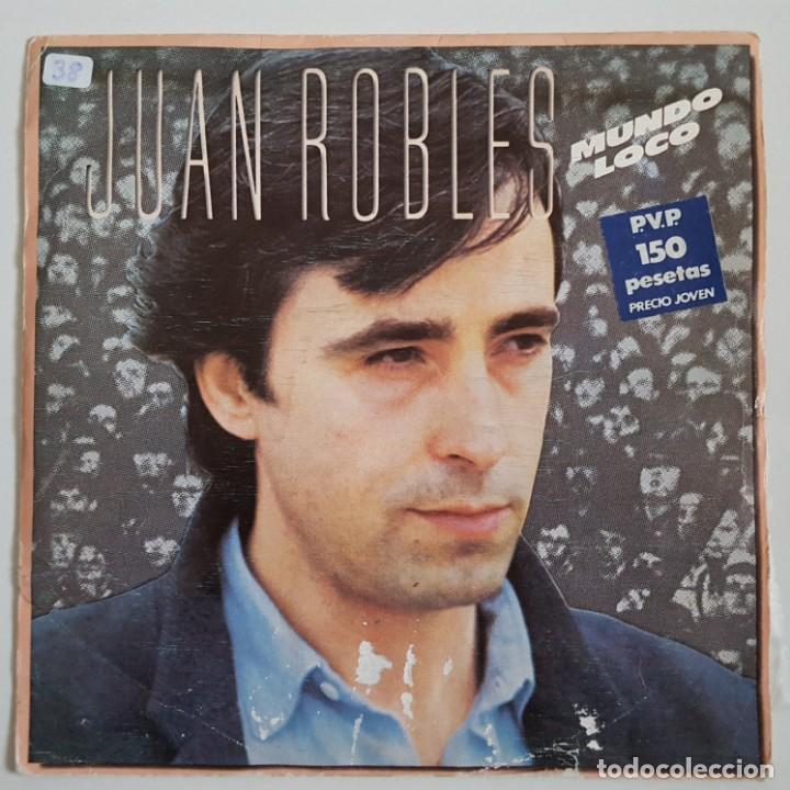 SINGLE / JUAN ROBLES / MUNDO LOCO / 1983 (Música - Discos - Singles Vinilo - Solistas Españoles de los 70 a la actualidad)