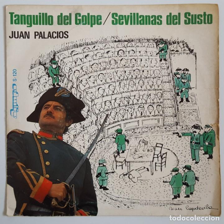 SINGLE / JUAN PALACIOS / TANGUILLO DEL GOLPE / 1981 (Música - Discos - Singles Vinilo - Solistas Españoles de los 70 a la actualidad)