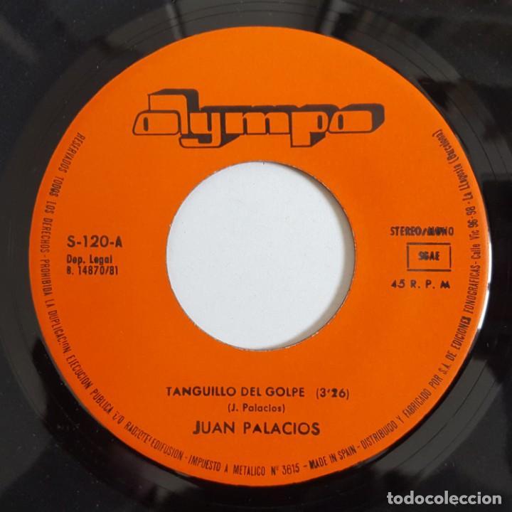 Discos de vinilo: SINGLE / JUAN PALACIOS / TANGUILLO DEL GOLPE / 1981 - Foto 3 - 148998130