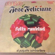 Discos de vinilo: JOSE FELICIANO. FELIZ NAVIDAD / EL PEQUEÑO TAMBORILERO. RCA 1971.. Lote 149053394