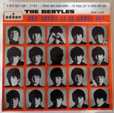 Discos de vinilo: THE BEATLES - QUE NOCHE LA DE AQUEL DIA + 3 TEMAS ODEON - 1964. Lote 149213342