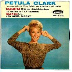 Discos de vinilo: PETULA CLARK - EN FRANCÉS - CALCUTTA - LA SEINE ET LA TAMISE +2 - DISQUES VOGUE PNV 24078 - FRANCIA. Lote 149214006