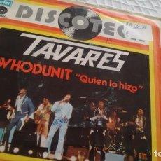Discos de vinilo: SINGLE (VINILO) DE TAVARES AÑOS 70. Lote 149278446