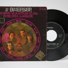 Discos de vinilo: DISCO SINGLE VINILO - 5ª DIMENSION/ACUARIO - DEJA ENTRAR EL SOL -NO ME OLLES LLAMARTE -LIBERTY, 1969. Lote 149313634